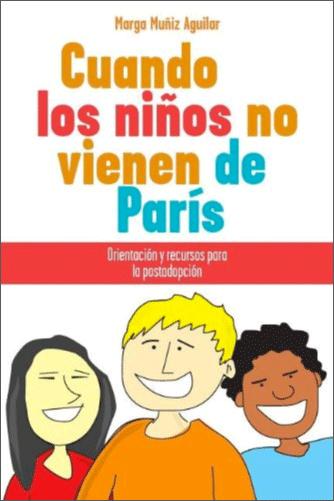Portada libro Cuando los niños no vienen de París