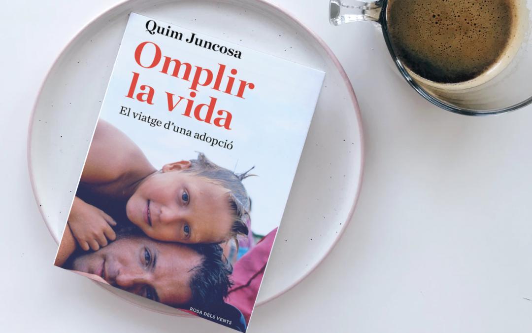 Charla online del libro: «Omplir la Vida. El viatge d'una adopció» de Quim Juncosa.